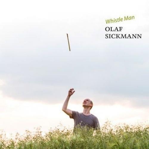 Olaf Sickmann - Whistle Man