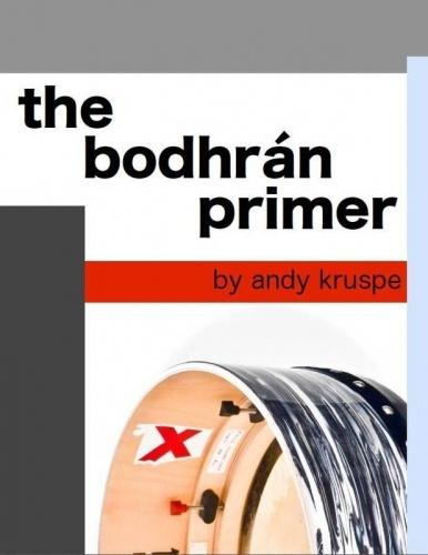 The Bodhrán Primer - Andy Kruspe