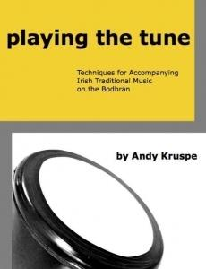 Playing the Tune - Andy Kruspe